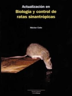 Uso de Rodenticidas y Medidas de Mitigación del Riesgo (2) Métodos de Desratización
